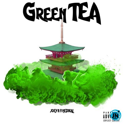 Joey B – Green Tea Ft. Medikal